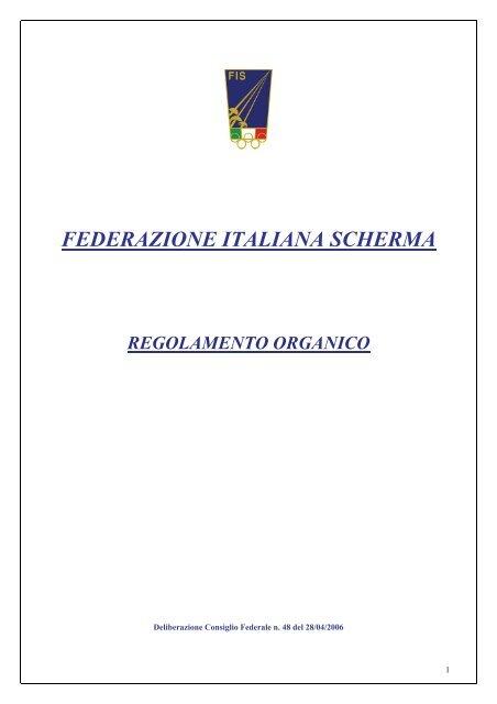 Federazione Italiana Scherma Calendario Gare.Regolamento Organico Della Fis Federazione Italiana Scherma
