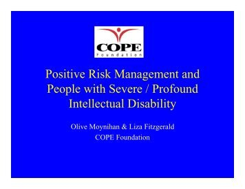 Positive Risk Management and People with Severe / Profound ...