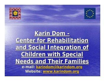 Karin Dom - Center for Rehabilitation and Social Integration of ...