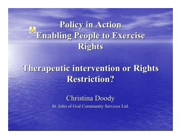 Policy in Action Enabling People to Exercise Rights Therapeutic ...