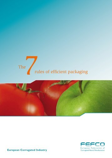 the 7 rules of efficient packaging - Fefco