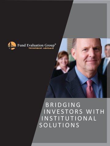 bridging investors with institutional solutions - Fund Evaluation ...