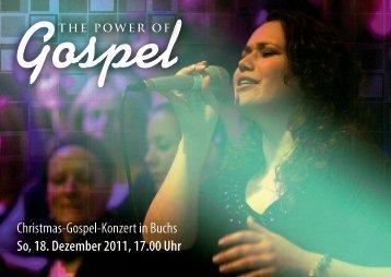 Christmas-Gospel-Konzert in Buchs So, 18. Dezember 2011, 17.00 ...