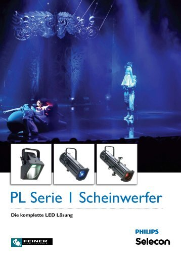 Philips Selecon PL Serie I - Feiner Lichttechnik GmbH