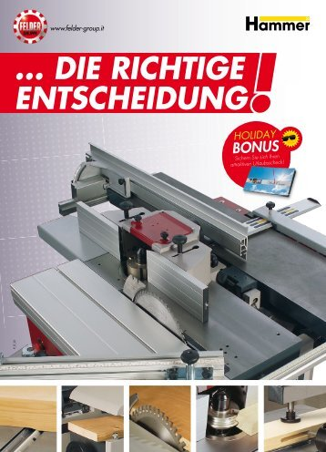 die riCHtige entSCHeidung - FELDER Holzbearbeitungsmaschinen ...