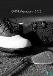 Golf & Promotion 2013 - Felestad