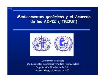Medicamentos genéricos y el Acuerdo de los ADPIC ... - Femeba