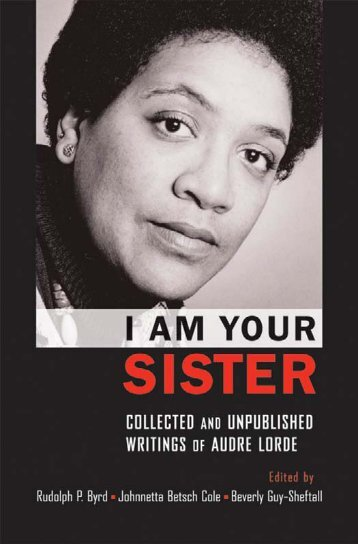I Am Your Sister: Collected and Unpublished Writings of ... - Feminish