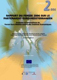 Rapport sur le partenariat euroméditerranéen 2006 - Femise