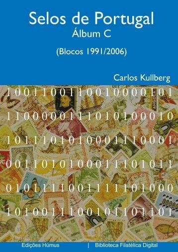 Selos de Portugal. Álbum C (Blocos 1991/2006) - FEP