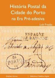 História Postal da Cidade do Porto na Era Pré-Adesiva - FEP