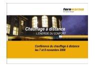 Conférence du chauffage à distance les 7 & 8 nov. 2008 Objectifs