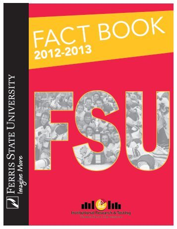 2012-2013 Fact Book - Ferris State University