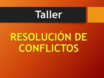 Taller RESOLUCIÓN DE CONFLICTOS