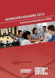 jahresprogramm 2013 - KommunalAkademie der Friedrich-Ebert ...
