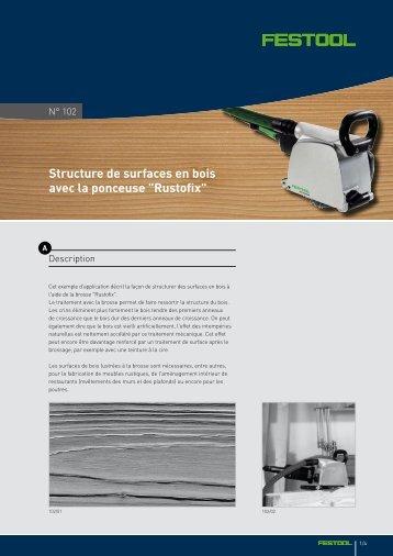 """Structure de surfaces en bois avec la ponceuse """"Rustofix"""" - Festool"""
