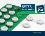 Download de brochure Beter dan elk medicijn - Festool