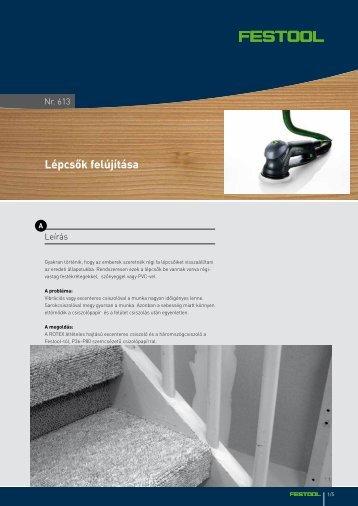 Lépcsők felújítása - Festool