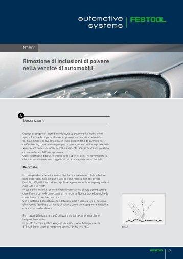 Rimozione di inclusioni di polvere nella vernice di automobili - Festool