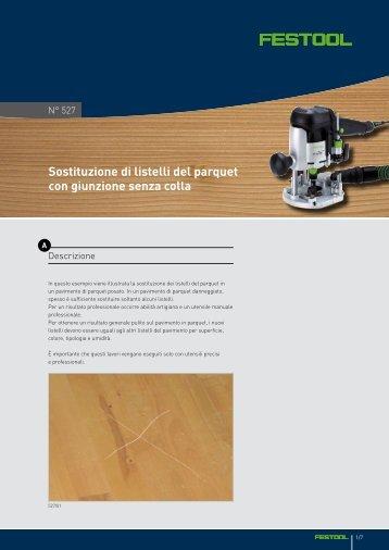 Sostituzione di listelli del parquet con giunzione senza colla - Festool