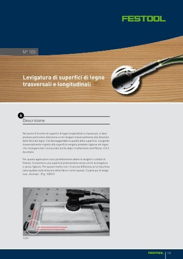 Levigatura di superfici di legno trasversali e longitudinali - Festool