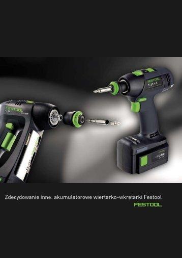 Zdecydowanie inne: akumulatorowe wiertarko-wkrętarki Festool
