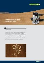 Frihandsfräsning med handöverfräsen - Festool