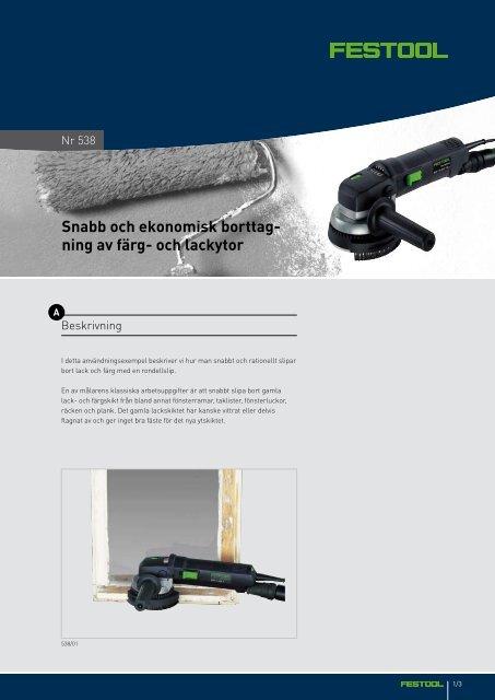 Snabb och ekonomisk borttag- ning av färg- och lackytor - Festool