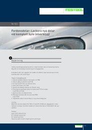 Fordonsdelar: Lackera nya delar vid komplett byte (elverktyg) - Festool