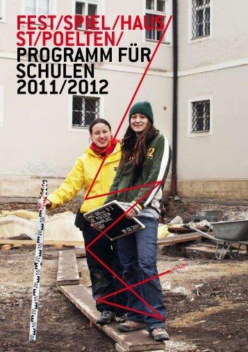 programm für schulen 2011/2012 - Festspielhaus St. Pölten