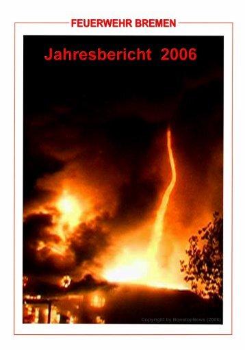 Jahresrückblick 2006 - Feuerwehr Bremen