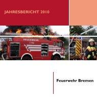 Feuerwehr Bremen JAHRESBERICHT 2010