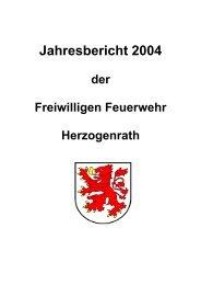Jahresbericht 2004 - Freiwillige Feuerwehr Herzogenrath