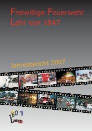 Jahresbericht 2007 - Feuerwehr Lahr