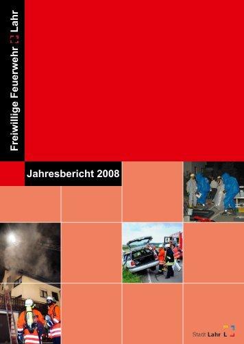 Jahresbericht 2008 - Feuerwehr Lahr