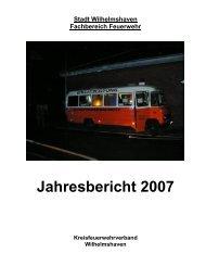 Jahresbericht 2007 - Kreisfeuerwehrverband Wilhelmshaven