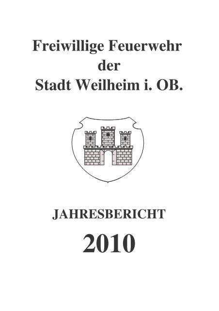 2010 - Freiwillige Feuerwehr Weilheim