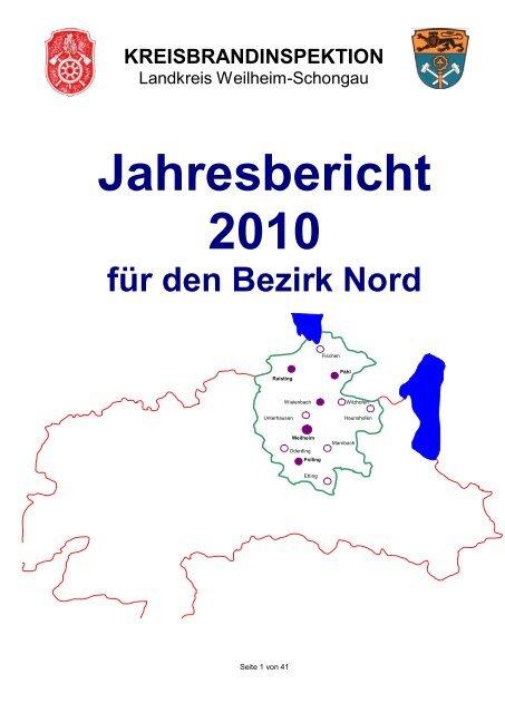 Jahresbericht 2010 - Bezirk Nord - Freiwillige Feuerwehr Weilheim