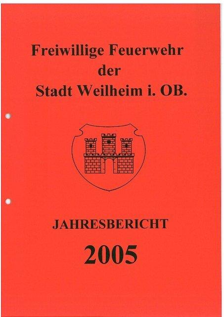 2005 - Freiwillige Feuerwehr Weilheim