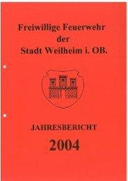 2004 - Freiwillige Feuerwehr Weilheim