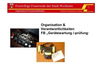 """FB """"Gerätewartung /-prüfung"""" - Freiwillige Feuerwehr Weilheim"""