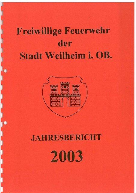 2003 - Freiwillige Feuerwehr Weilheim