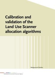 PBL rapport 550026002 Calibration and validation of the land use ...