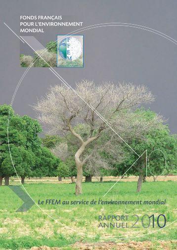 Rapport annuel 2010 - (PDF - 5837 Ko) - FFEM
