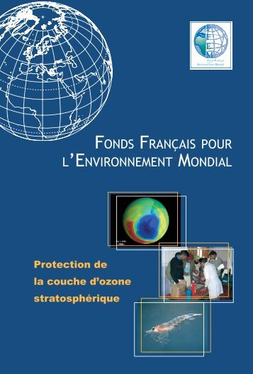 Protection de la couche d'ozone - (PDF - 1693 Ko) - FFEM
