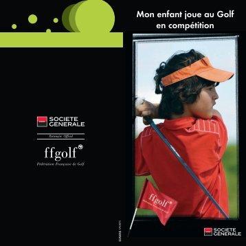 Mon enfant joue au golf en compétition - Golf de Chiberta