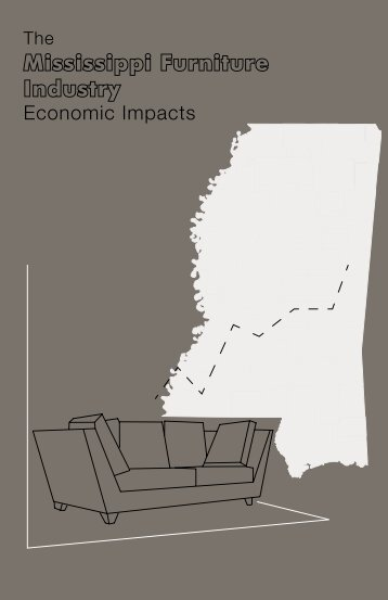 The Mississippi Furniture Industry Economic Impacts 2006 - Franklin ...