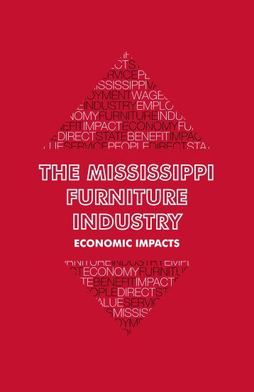 Economic impacts - Franklin Furniture Institute - Mississippi State ...