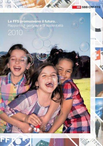 Rapporto di gestione e di sostenibilità 2010 - FFS