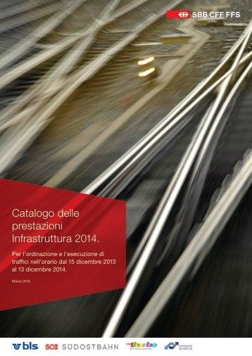 Catalogo delle prestazioni Infrastruttura 2014. - FFS